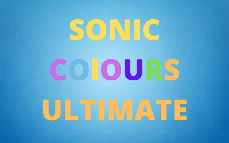 Sonic Colors Ultimate High Definition Enhancements In New Video